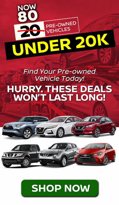 20 PRE-OWNED VEHICLES UNDER $20 K Find Your Pre-owned Vehicle Today! - Different brand used vehicles